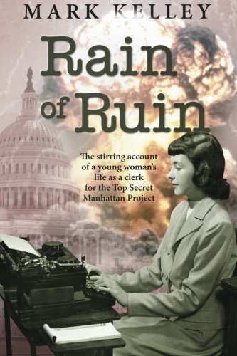 Mark Kelley Rain Of Ruin The Stirring Account Of A Young Woman's Life As A