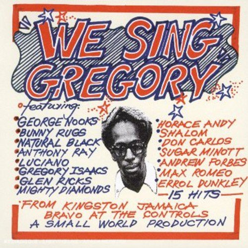 We Sing Gregory We Sing Gregory