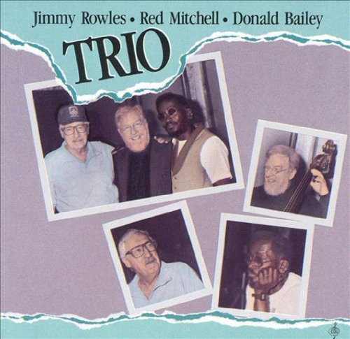 Rowles Jimmy Mitchell Red Bailey Dona Trio