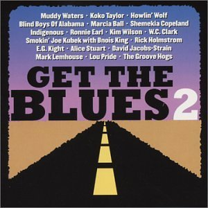 Get The Blues! Vol. 2 Get The Blues! Ball Taylor Indigenous Get The Blues!