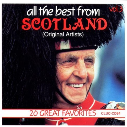 Scotland All The Best From Vol. 3 Scotland All The Best F Scotland All The Best From