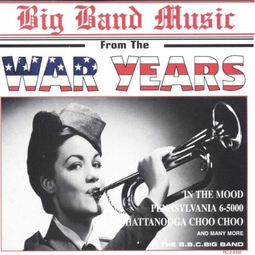big-band-music-from-the-war-big-band-music-from-the-war-ye