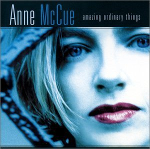 Anne Mccue Amazing Ordinary Things