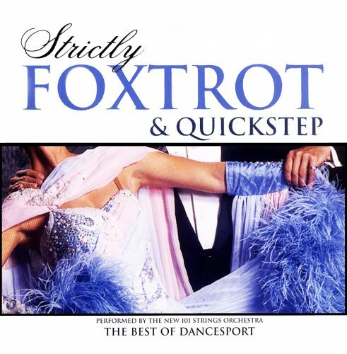 Strictly Ballroom Foxtrot & Quickstep Strictly Ballroom