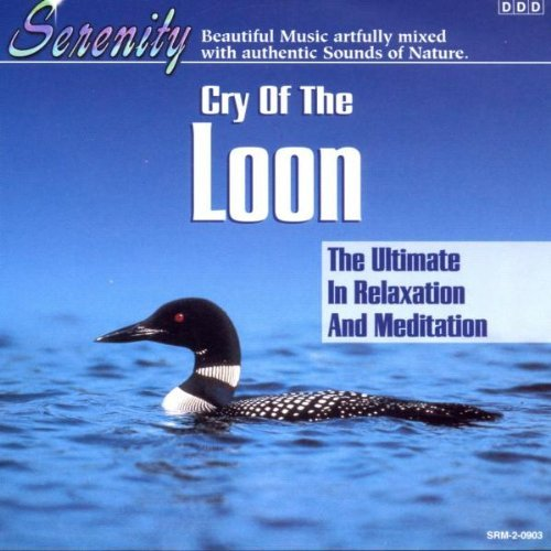 Serenity Cry Of The Loon Serenity