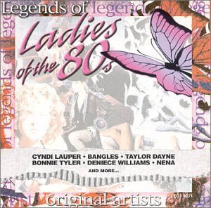 Legends Of Ladies Ladies Of The 80's Lauper Bangles Dayne Nena Legends Of Ladies