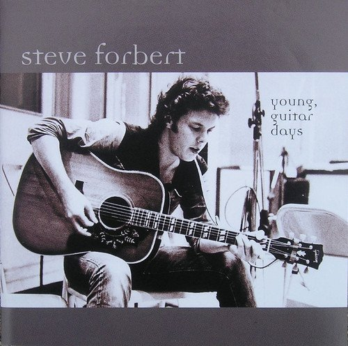 Steve Forbert Young Guitar Days