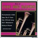 Best Of The Big Bands Best Of The Big Bands Miller Goodman Dorsey Herman Ellington Basie