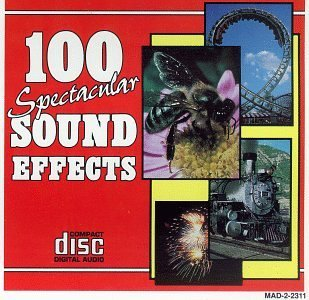 100 Spectacular Sound 100 Spectacular Sound Effects
