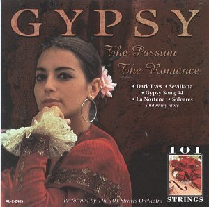 101 Strings Gypsy Passion & Romance