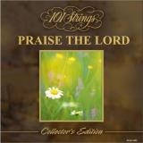 101 Strings Praise The Lord Collector's Edition