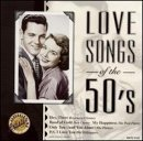 Original Artists 50's Love Songs Of The Boone Clooney Mitchell Carr Original Artists
