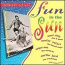 Original Artists Fun In The Sun Jan & Dean Beach Boys Surfaris Original Artists