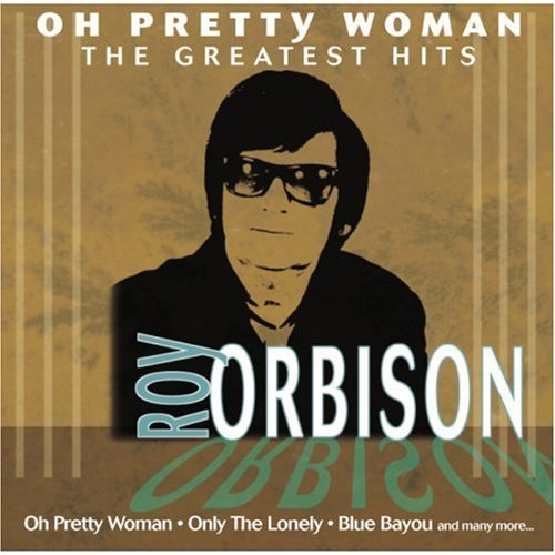 roy-orbison-oh-pretty-woman-greatest-hits