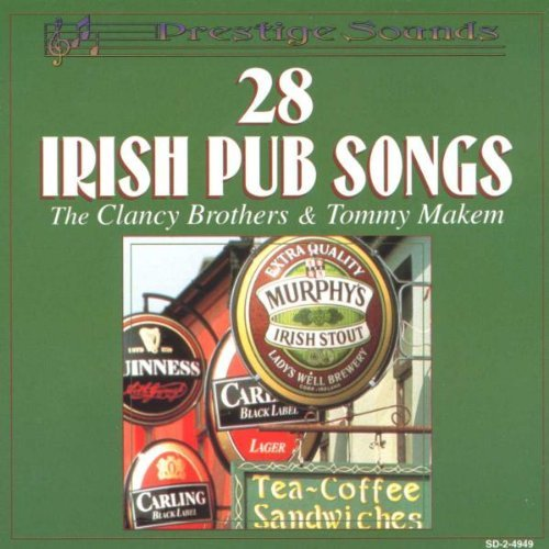 Clancy Brothers Makem 28 Irish Pub Songs