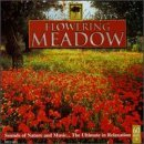 Nature Whisper's Flowering Meadow Sounds Of Nature & Music Nature Whisper's