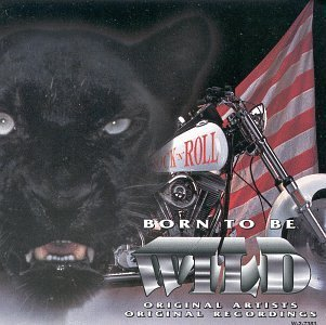 Born To Be Wild Vol. 3 Born To Be Wild