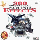 300 Spectacular Sound Effects 300 Spectacular Sound Effects 3 CD Set
