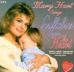 Mary Hart Sings Lullabies From The Heart