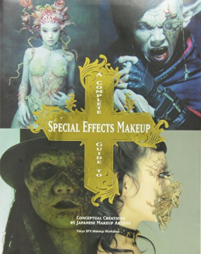 Tokyo Sfx Makeup Workshop A Complete Guide To Special Effects Makeup Conceptual Creations By Japanese Makeup Artists