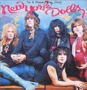 new-york-dolls-im-a-human-being-live