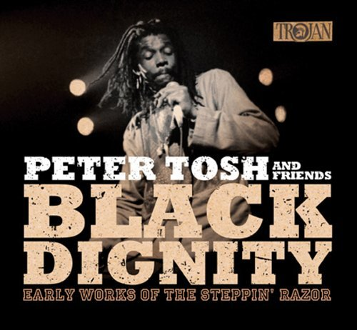 Peter Tosh Black Dignity