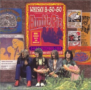 Humble Pie Live At The Whiskey A Go Go 69