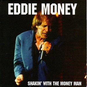 Eddie Money Shakin' With The Money Man