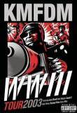 Kmfdm Wwiii Tour 2003 Explicit Version
