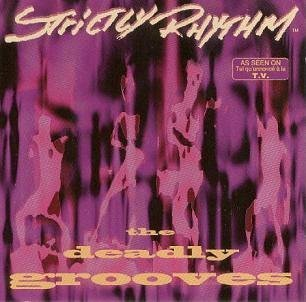 Strictly Rhythm Deadly Grooves