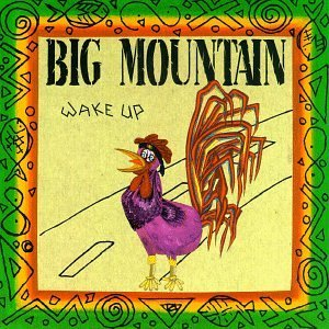 Big Mountain Wake Up