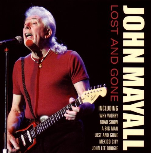 John Mayall Lost & Gone Import Gbr