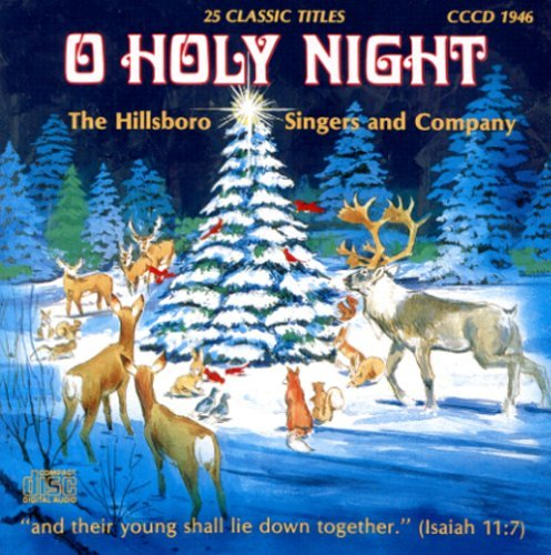 Hillsboro Singers & Company O Holy Night