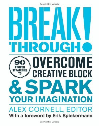 Alex Cornell Breakthrough! 90 Proven Strategies To Overcome Creative Block &