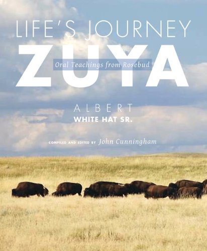 albert-white-hat-sr-lifes-journey-zuya-oral-teachings-from-rosebud