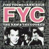 fine-young-cannibals-raw-the-cooked