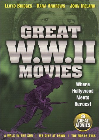 Walk In The Sun We Dive At Daw Great World War Two Movies Bw Nr