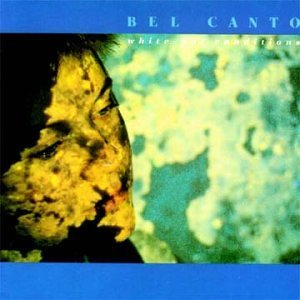 Bel Canto/White Out Conditions
