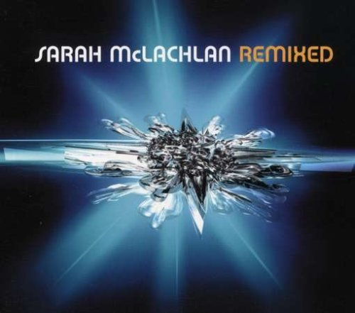 sarah-mclachlan-remixed