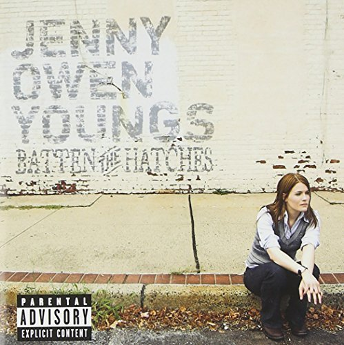 Jenny Owen Youngs Batten The Hatches Explicit Version