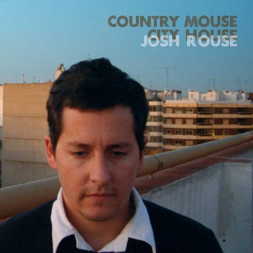 Josh Rouse Country Mouse City House Digipak