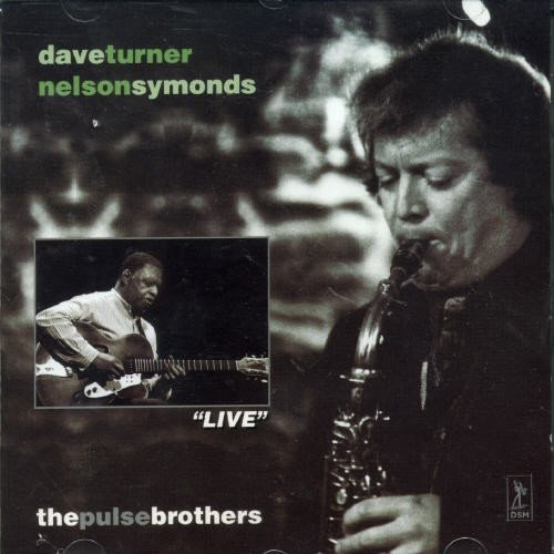Dave Nelson Symonds Turner Pulse Brothers Import Can