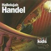 Classical Kids/Hallelujah Handel!@Classical Kids