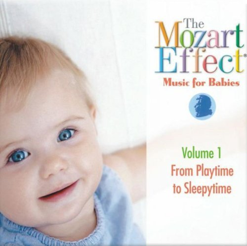Mozart Effect Music For Babies Playtime To Sleepytime Mozart Effect Music For Babies