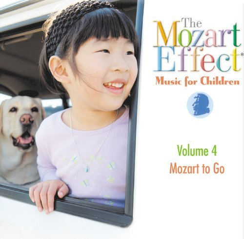 Mozart Effect Music For Childr Vol. 4 Mozart To Go Mozart Effect Music For Childr