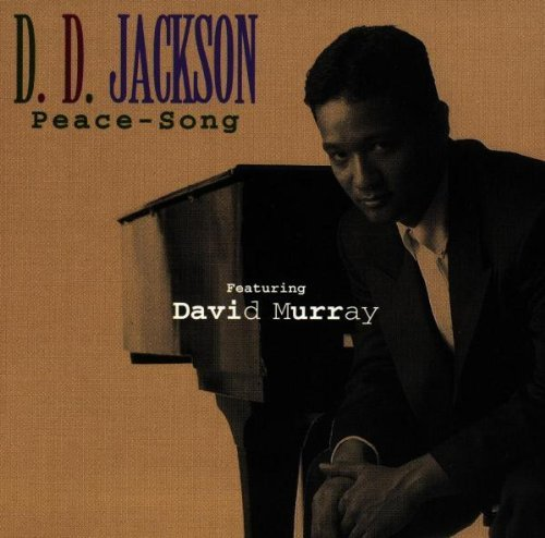 D.D. Jackson Peace Song Feat. David Murray