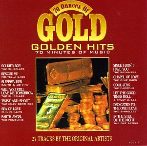 Seventy Ounces Of Gold 70 Ounces Of Gold Shirelles Clark Silhouettes Seventy Ounces Of Gold