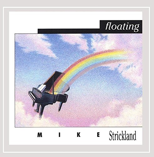 Mike Strickland Floating