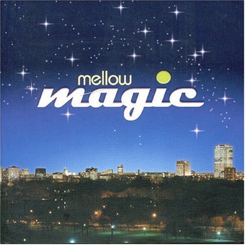 Mellow Magic Mellow Magic Import Gbr