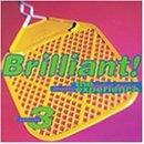 Brilliant!/Vol. 3-Global Dance Music Expe@Eternal/Sound Of One/Robin S@Brilliant!
